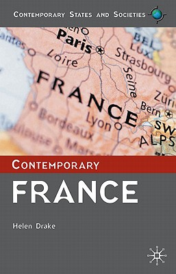 Contemporary France By Drake, Helen