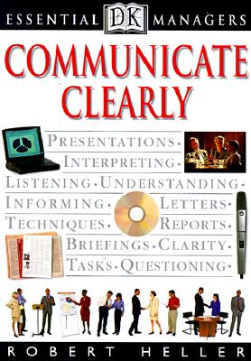 Communicate Clearly By Heller, Robert/ Hindle, Tim